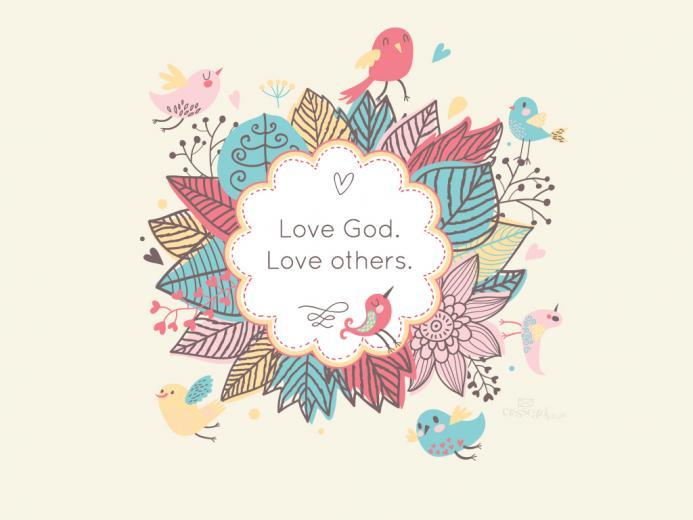 Love God Love others   Wallpaper