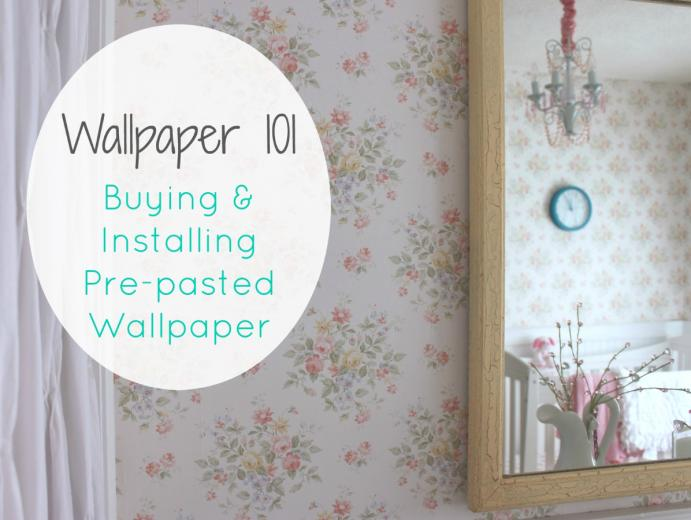 Wallpaper 101 Our Adventures How to Install Pre pasted Wallpaper