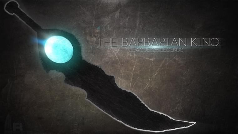 The Barbarian King Fan Art   League of Legends Wallpapers