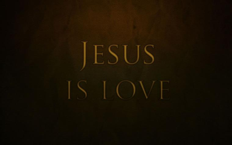 Jesus is love Wallpaper   Christian Wallpapers and Backgrounds