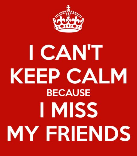 Miss You Friend Wallpaper Because i Miss my Friends