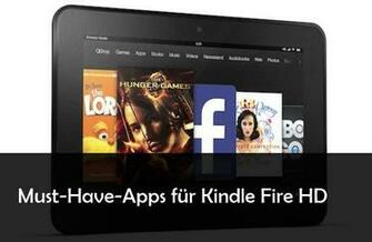 12 Kindle Fire HD Apps die mehr aus dem Amazon Tablet herausholen