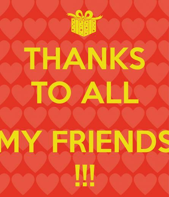 Thank You Friend Wallpaper Thanks to All my Friends
