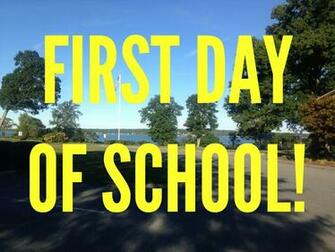First Day Of School Wallpapers