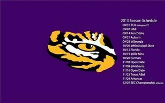 LSU Tigers Football 2013 schedual tiger eye