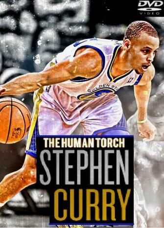Stephen Curry Human Torch Stephen curry the human torch