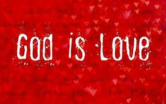 God Is Love wallpaper Background HD for Pc Mobile Phone Download