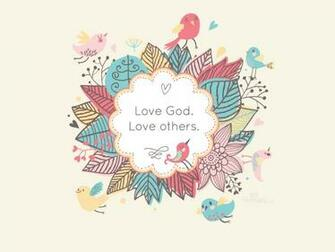 Love God Love others   Wallpaper