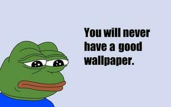 Explore Meme Pepe Wallpaper Meme and more