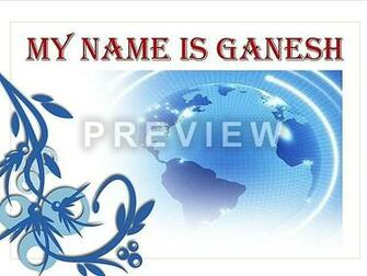 MY NAME IS GANESH