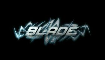 Blade Wallpaper Blade   text wallpaper by
