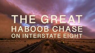 The Great Haboob Chase on Interstate 8 on Vimeo
