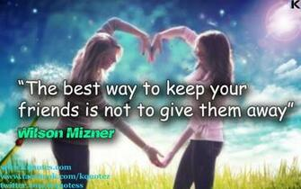 friends best way quotes wallpaper friends best way quotes