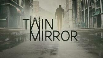 Twin Mirror New Game from the creators of Life is Strange   First
