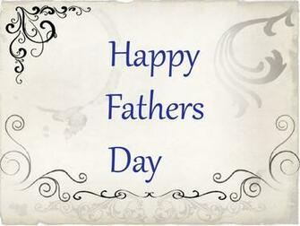 Happy Fathers Day Wishes Fathers Day Wishes Happy fathers day