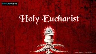 Seven Sacrements 3 Holy Eucharist Wallpaper HD Catholic wallpapersjpg