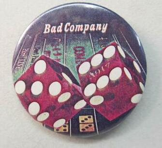BAD COMPANY 917 large dice 225 diameter celluloid pinback button