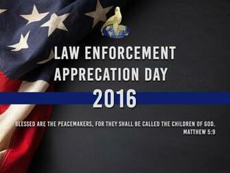 Law Enforcement Appreciation Day Wallpapers