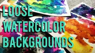 Loose Watercolor Background Techniques Tips