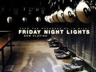 Friday Night Lights Wallpaper 1 1024jpg