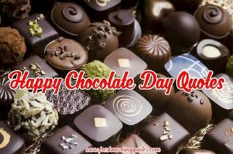 Chocolate Day 2019 Quotes Sayings And Images   Happy Chocolate Day