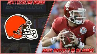 Cleveland Browns Select Baker Mayfield 1st Overall in the 2018 NFL