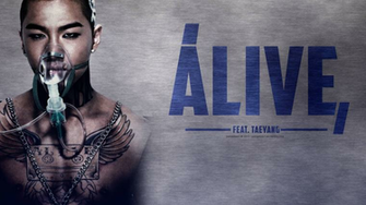 Alive ft Taeyang   Big Bang Wallpaper
