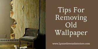 Tips For Removing Old Wallpaper   Lynne Greene Interiors