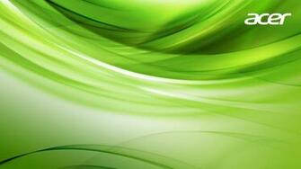 acer acer wallpaper green wallpaper screensaverjpg