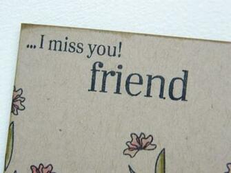 you my friend i will miss you friend miss you friends wallpapers