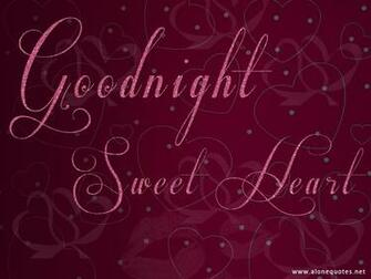 for girlfriend with heart background  Goodnight my sweetheart