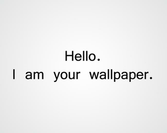 Hello I am your wallpaper by Angel Torres540