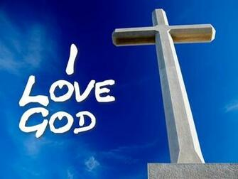 Graphic I Love God Wallpaper   Christian Wallpapers and Backgrounds