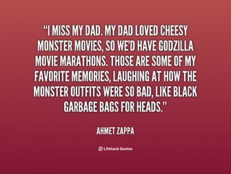 quote Ahmet Zappa i miss my dad my dad loved 37507png