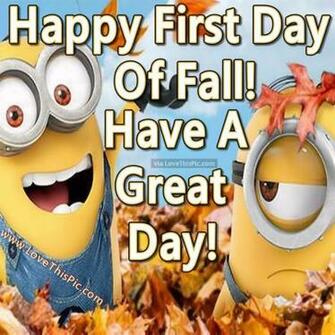 Happy First Day Of Fall Minion Quote Pictures Photos and Images for