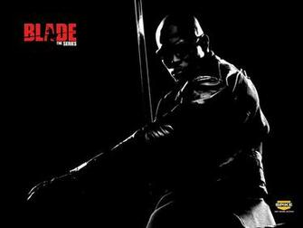Blade Wallpaper   Blade The Series Wallpaper 18572528