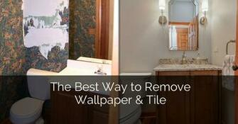 The Best Way to Remove Wallpaper Tile Home Remodeling