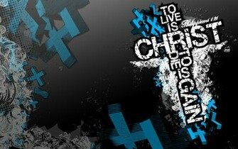To Live is Christ Wallpaper   Christian Wallpapers and Backgrounds