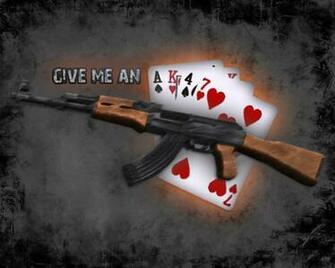 Give me an AK 47 by qman32