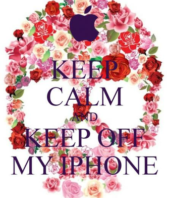 KEEP CALM AND KEEP OFF MY IPHONE   KEEP CALM AND CARRY ON Image