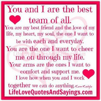 the best team of all you are my best friend and the love of my life my